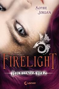 Firelight - Brennendes Herz