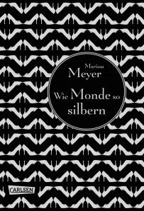 Cover Wie Monde so silbern (c) Carlsen Verlag