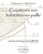 Construire son habitation en paille selon la technique du GREB