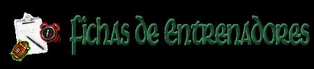 FICHAS DE ENTRENADORES