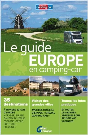le guide europ en des aires du monde du camping car. Black Bedroom Furniture Sets. Home Design Ideas