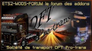 ETS2-MODS-FORUM / Société DFT Pro-trans
