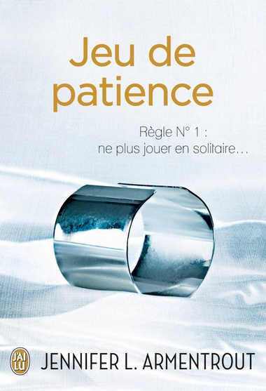 Jeu de Patience T1 - Jennifer L. Armentrout