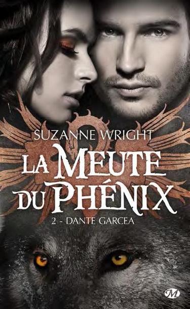 La Meute du Phénix, Tome 2 Dante Garcea
