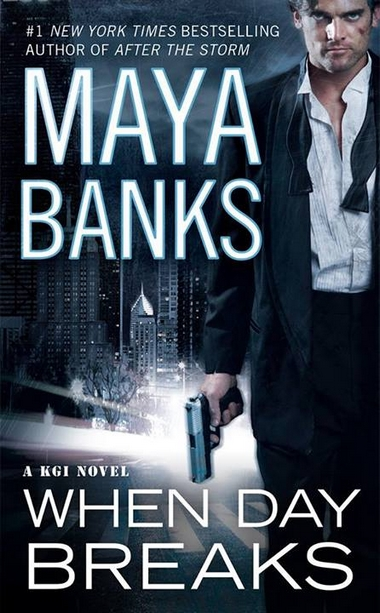 http://lachroniquedespassions.blogspot.fr/2015/03/kgi-tome-9-when-day-breaks-maya-banks.html