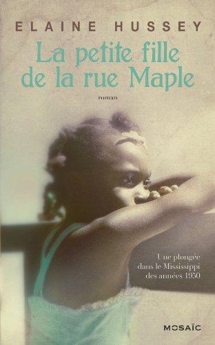 Elaine Hussey - La Petite Fille de la rue Maple