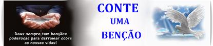 CONTE UMA BENÇÃO PARA A GLÓRIA DE DEUS
