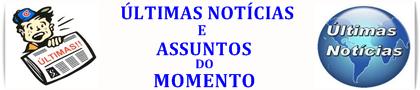 NOTÍCIAS DO MOMENTO E AVISOS GERAIS.