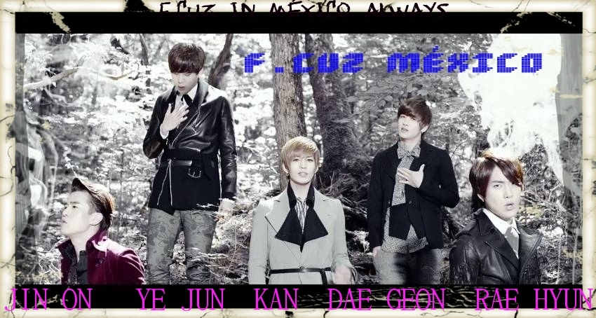 F.CUZ IN MÉXICO ALWAYS.(F.CUZ MÉXICO)