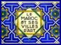 Le Maroc et ses Villes d'Art