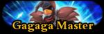 Gagaga Master