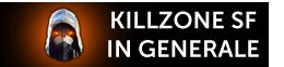 KILLZONE SF IN GENERALE
