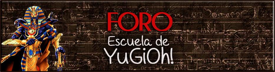 Foro Escuela de Yu-Gi-Oh!