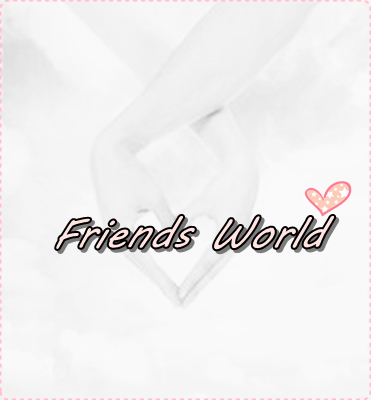 ✩Frieds World✩