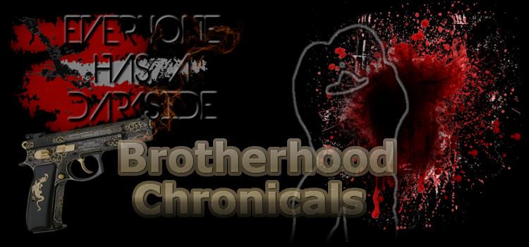 Brotherhood Chronicals