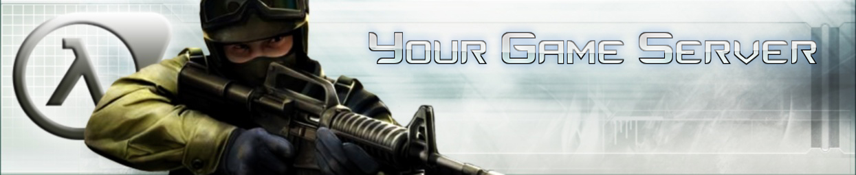 Your Game [CS 1.6 server]